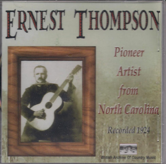 ERNEST THOMPSON 'Pioneer Artist from North Carolina' BACM-031-CD