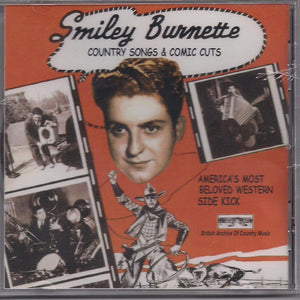 SMILEY BURNETTE 'Country Songs and Comic Cuts' BACM-080-CD