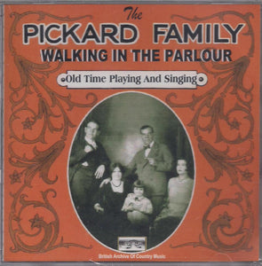 PICKARD FAMILY 'Walking in the Parlour' BACM-084-CD