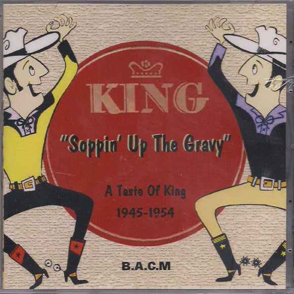 VARIOUS ARTISTS 'Soppin' Up the Gravy - A Taste of King 1945-1954' BACM-093-CD