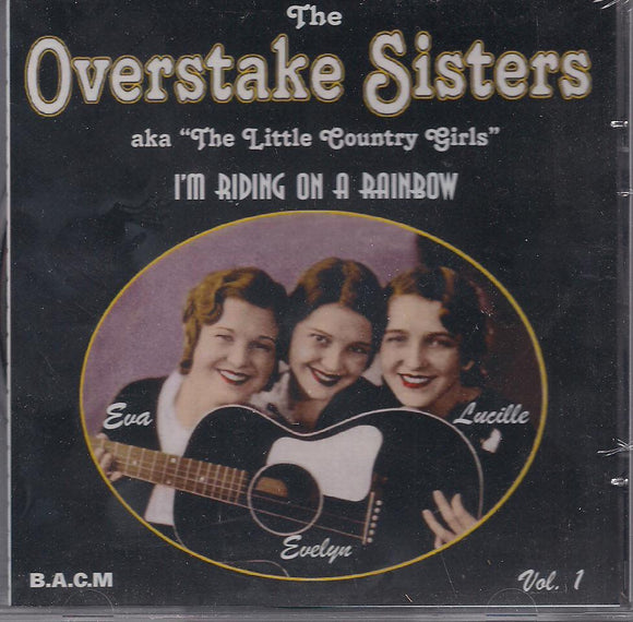 OVERSTAKE SISTERS 'I'm Riding On A Rainbow' BACM-098-CD