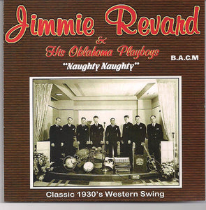 JIMMIE REVARD & HIS OKLAHOMA PLAYBOYS 'Naughty Naughty' BACM-100-CD