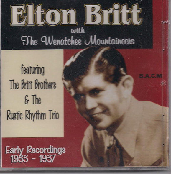 ELTON BRITT 'Early Recordings 1933-1937' BACM-109-CD