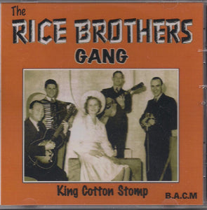 RICE BROTHERS GANG 'King Cotton Stomp' BACM-117-CD