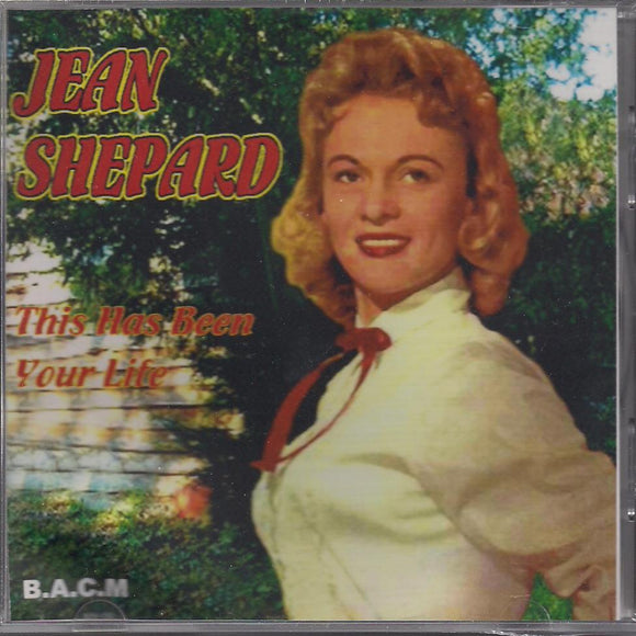 JEAN SHEPARD 'This Has Been Your Life' BACM-170-CD