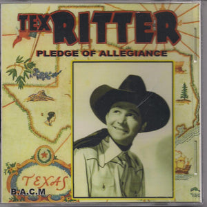 TEX RITTER 'Pledge of Allegiance' BACM-171-CD