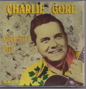 CHARLIE GORE 'Absolutely Free' BACM-185-CD