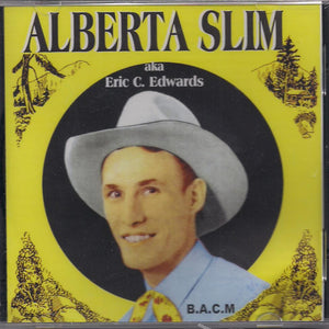 ALBERTA SLIM 'aka Eric C. Edwards' BACM-196-CD
