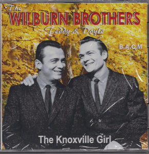 WILBURN BROTHERS 'Knoxville Girl' BACM-254-CD