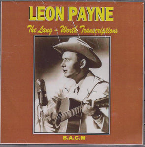 LEON PAYNE 'The Lang - Worth Transcription' BACM-295-CD