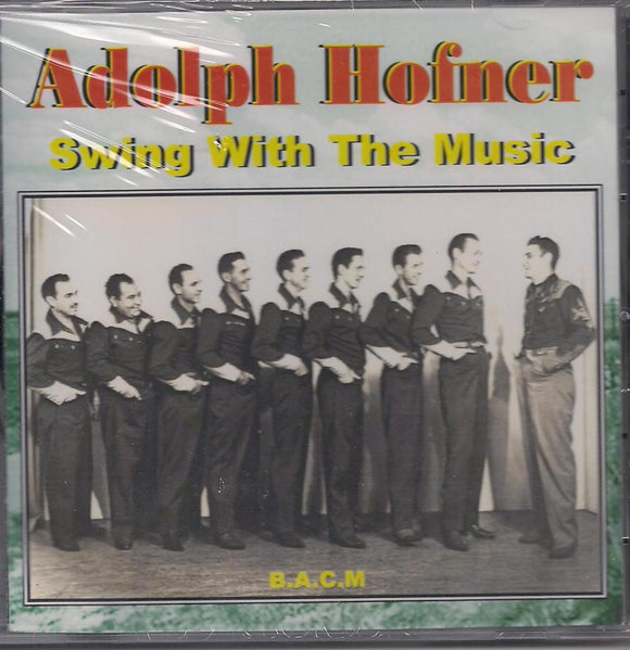 ADOLPH HOFNER 'Swing with the Music' BACM-297-CD