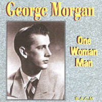GEORGE MORGAN 'One Woman Man' BACM-313