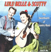 LULU BELLE & SCOTTY 'The Sweethearts Of Country Music' BACM-330