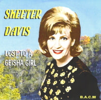 SKEETER DAVIS 'Lost To A Geisha Girl' BACM-337