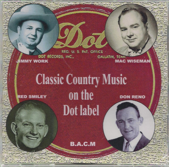 VARIOUS ARTISTS 'Classic Country Music on the Dot Label' BACM-360-CD