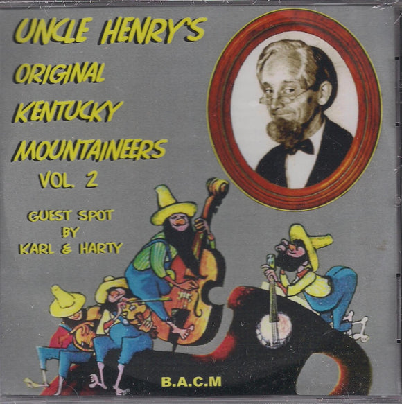 UNCLE HENRY'S ORIGINAL KENTUCKY MOUNTAINEERS  Volume 2 BACM-373-CD