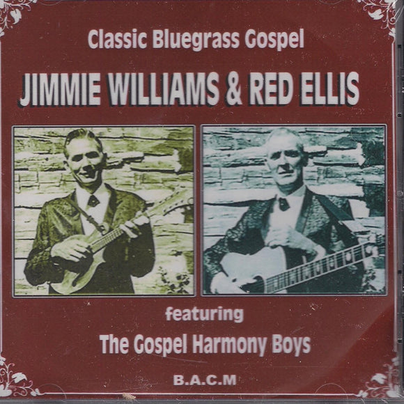 JIMMIE WILLIAMS & RED ELLIS 'Classic Bluegrass Gospel' BACM-388-CD