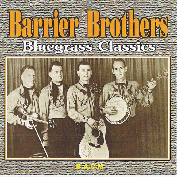 BARRIER BROTHERS 'Bluegrass Classics' BACM-398-CD