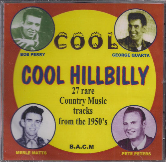 VARIOUS ARTISTS 'Cool Hillbilly - Country Music from the 1950's'