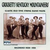 CROCKETT`S KENTUCKY MOUNTAINEERS 'Classic Old-Time String Band' (1928-1931)