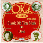 VARIOUS 'The Okeh Label: Classic Old-Time' BACM-050-CD