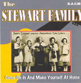 STEWART FAMILY 'Come On In And Make Yourself At Home' BACM-138-CD