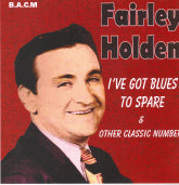 FAIRLEY HOLDEN 'I've  Got  Blues To Spare' BACM-146-CD
