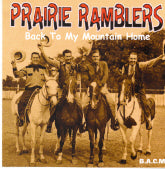PRAIRIE RAMBLERS 'Back To My Mountain Home' BACM-149-CD