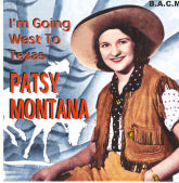 PATSY MONTANA 'I'm Going West To Texas' BACM-174-CD