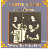 CARTER SISTERS & MOTHER MAYBELLE 'The Complete Original Recordings 1949-1952' BACM-176-CD