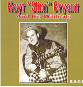 "HOYT ""SLIM"" BRYANT 'Hoyt ""Slim"" Bryant And His Wildcats' BACM-178-CD"