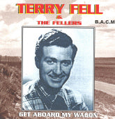 TERRY FELL & THE FELLERS 'Get Aboard My Wagon' BACM-191-CD