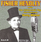 FISHER HENDLEY 'Fisher Hendley With The Aristocratic Pigs' BACM-202-CD