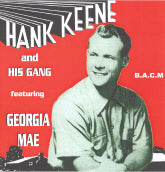 HANK KEENE 'Hank Keene And His Gang Featuring Georgia Mae' BACM-203-CD