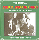 CHUCK WAGON GANG 'Secular And Sacred Songs' BACM-239-CD