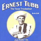 ERNEST TUBB 'Just Rollin' On' BACM-249-CD