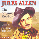 JULES ALLEN 'The Singing Cowboy-Complete Recordings' BACM-250-CD