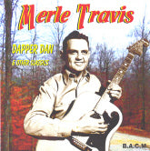 MERLE TRAVIS 'Dapper Dan & Other Classics' BACM-253-CD