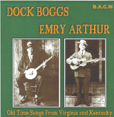 DOCK BOGGS & EMRY ARTHUR 'Old Time Songs From Virginia And Kentucky' BACM-274-CD