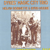 DYKES MAGIC CITY TRIO & ROBINETTE & MOORE 'Complete Recordings' BACM-280-CD