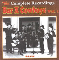 BAR X COWBOYS 'The Complete Recordings, Vol. 1' BACM-282-CD