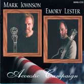 MARK JOHNSON & EMORY LESTER 'Acoustic Campaign' BANG-2-CD