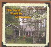 JIM WATSON 'This World Would Be All Sunshine' BARKER-726-CD
