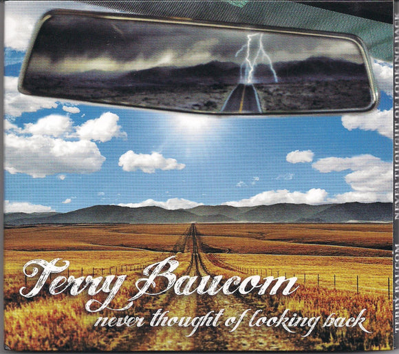 TERRY BAUCOM 'Never Thought of Looking Back' JBB-2013-CD