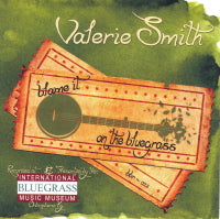 VALERIE SMITH  'Blame It On The Bluegrass' BBR-022