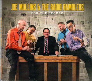 JOE MULLINS AND THE RADIO RAMBLERS 'For the Record'  BBR-0908-CD