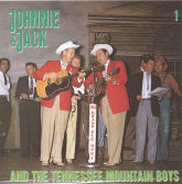 JOHNNIE & JACK 'and the Tennessee Mountain Boys'  BCD-15553-6-CD