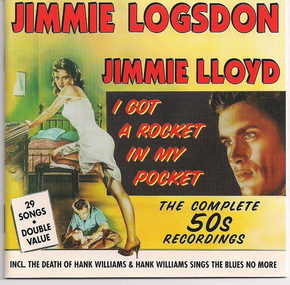 JIMMIE LOGSDON 'I Got A Rocket In My Pocket' BCD-15650-CD