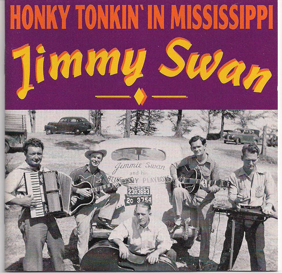 JIMMY SWAN 'Honky Tonkin in Mississippi' BCD-15758-CD