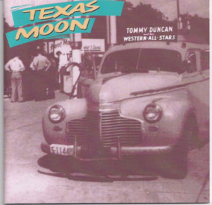 "TOMMY DUNCAN 'Texas Moon"" BCD-15907-CD"